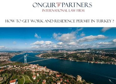 HOW TO GET WORK AND RESIDENCE PERMIT IN TURKEY